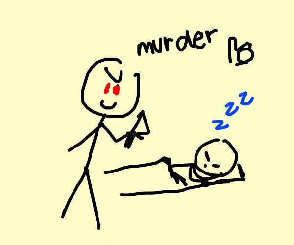 man kills another man who is sleeping