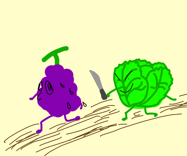 Grapes are scared of lettuce