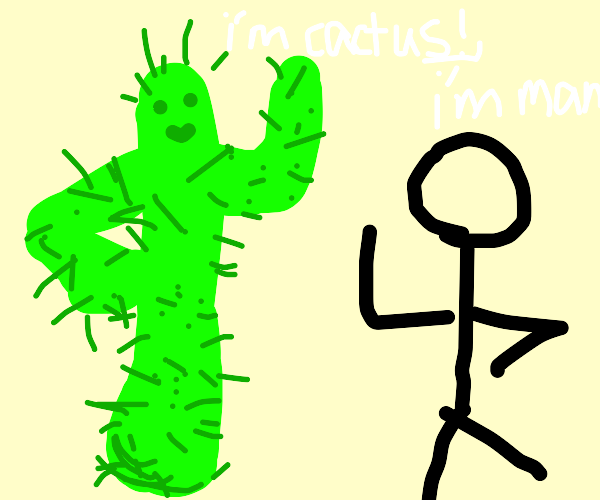 cactus and man introducing themselves