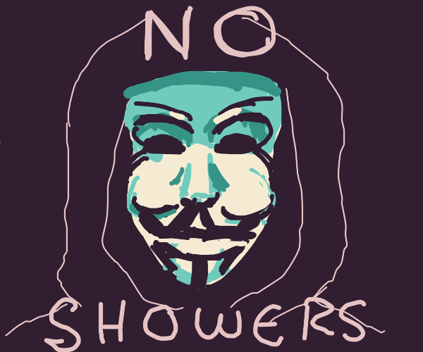 Anonymous Says NO SHOWERS