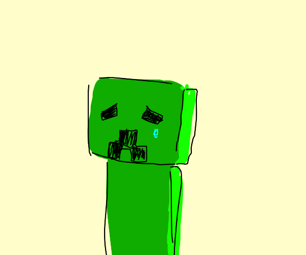 sad creeper