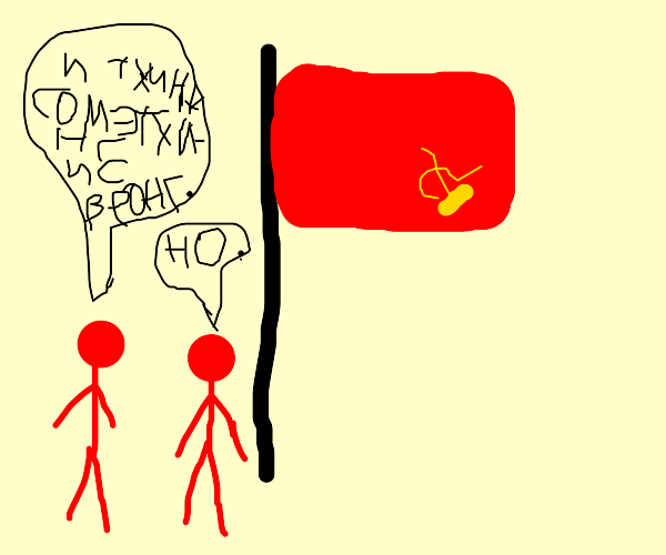 Communists hung their flag wrong.
