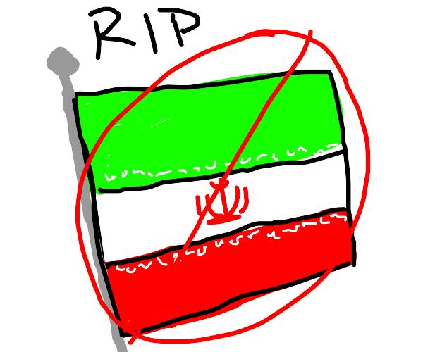 cant believe iran is fekkin dead
