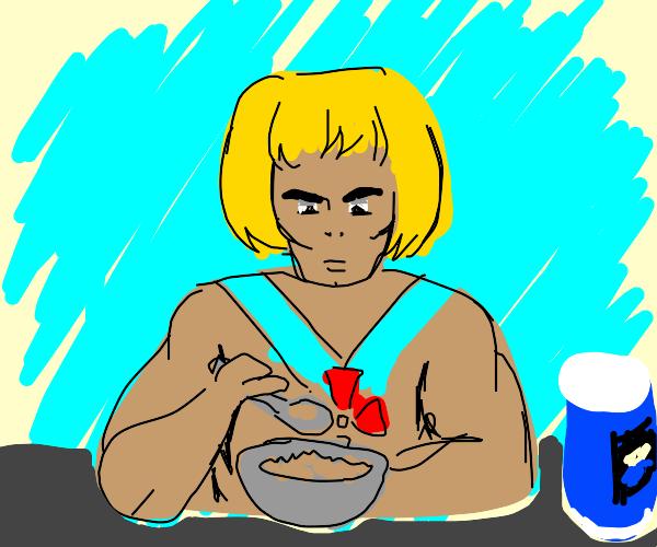 He-Man eats oatmeal