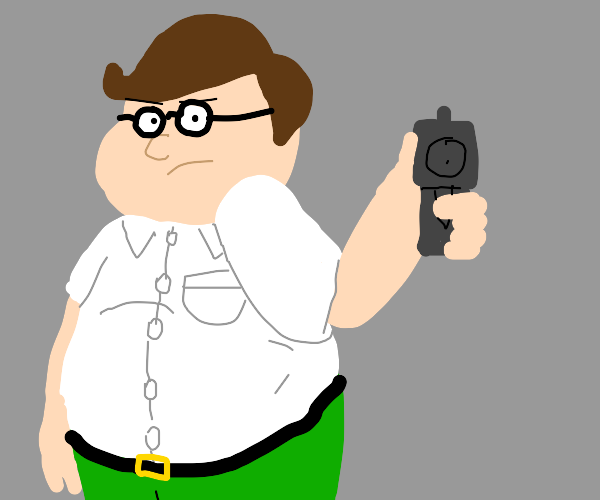 Peter Griffin points gun at you