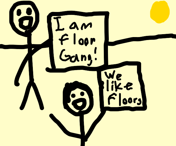 floor gang