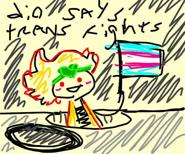 DIO crawls out of a hole to say trans rights