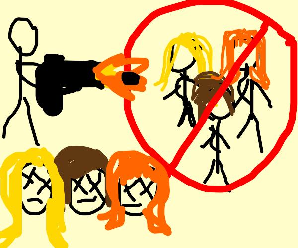 """""""i got a gun, no girls, girl gotta die, BANG"""""""