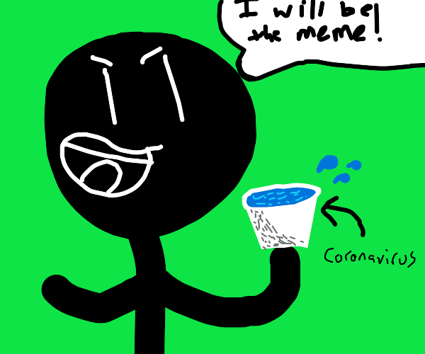 Drinking the Coronavirus