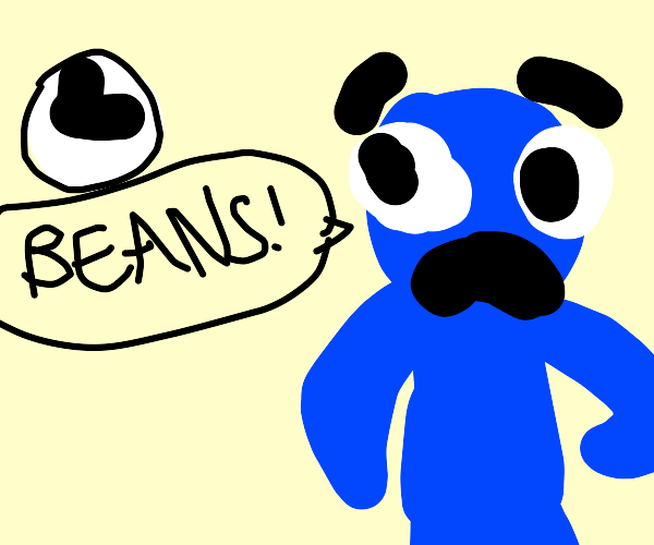 me at 3 am lookin for BEANS