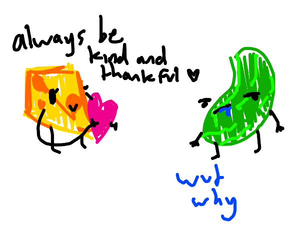 swiss cheese teaches pickle about gratitude