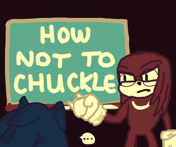 Knuckles is a terrible teacher