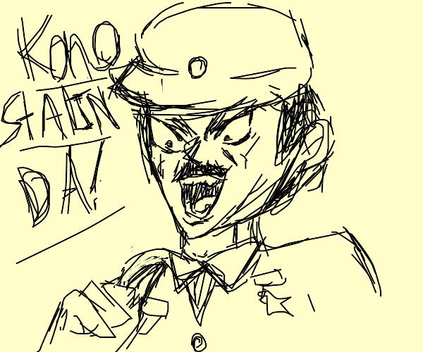 Kono Stalin da!