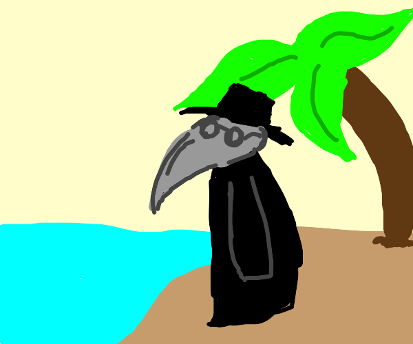 Plague Doctor on a Deserted Island