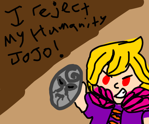 Blonde man rejects his humanity, Jojo!