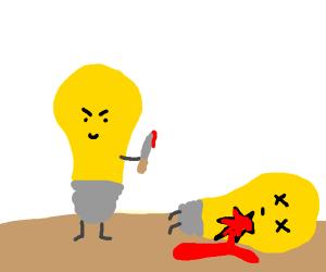 Light Bulbs are Murderers