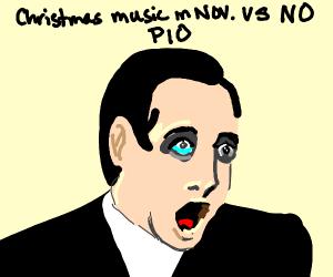 Christmas music in November VS No. PIO