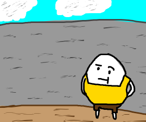 humpty dumpty just standing there