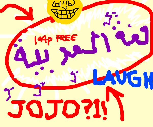 Jojokes are funny hhahahahhagh