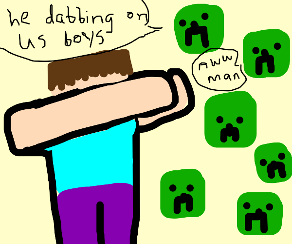 steve dabbing on an army of creepers