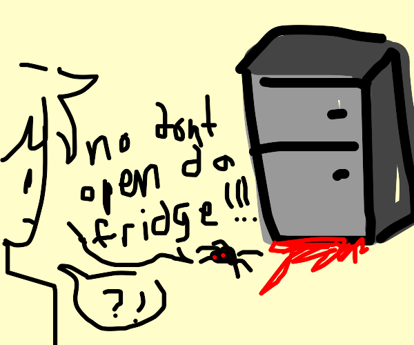 spider wants you to stay away from fridge