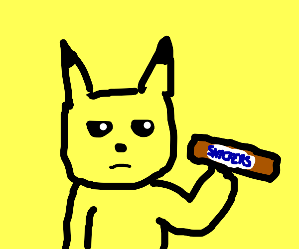 pikachu, eat a snickers. please.