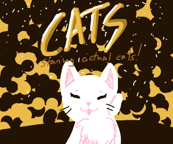 The Cats movie but good