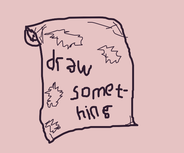 "A written note: ""draw something"""