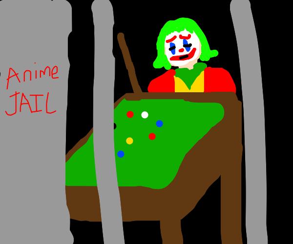 Joker has noone to play pool w/ in anime jail