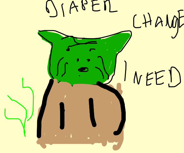 Yoda Needs a Diaper Change