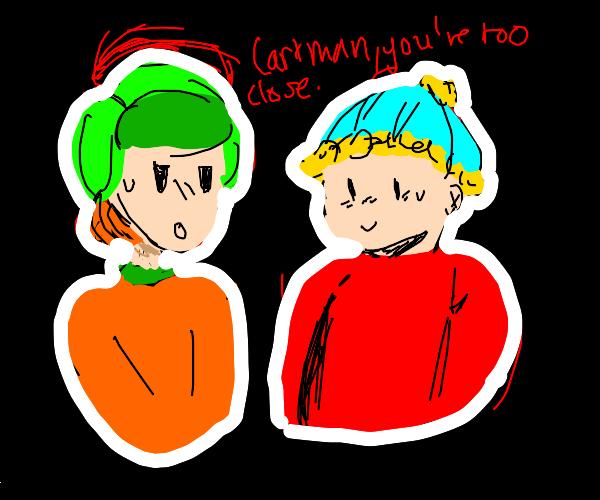 Cartman is too close