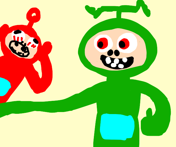 Mutant teletubby approves!