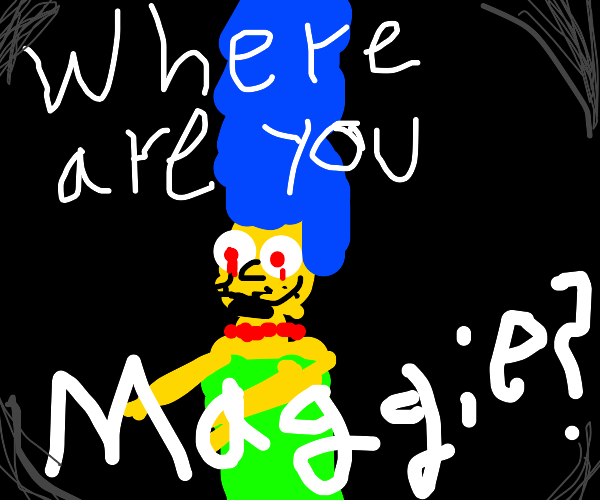 Marge looking for Maggie in a very creepy way