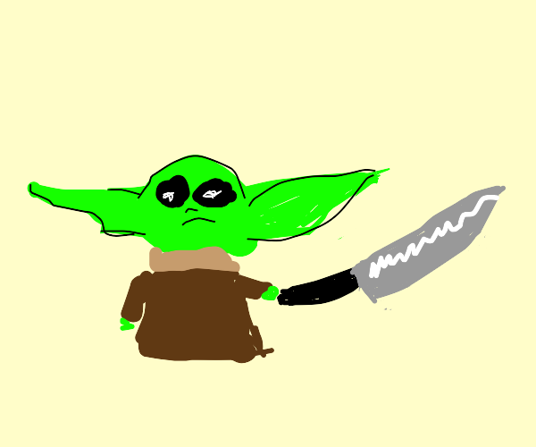 Baby Yoda has a knife