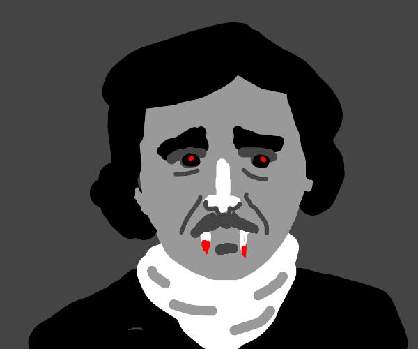 Edgar Allen Poe wants blood
