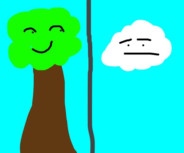 smug tree, neutral cloud