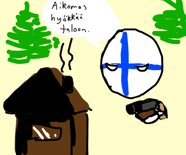 finland chanting, about to attack a house