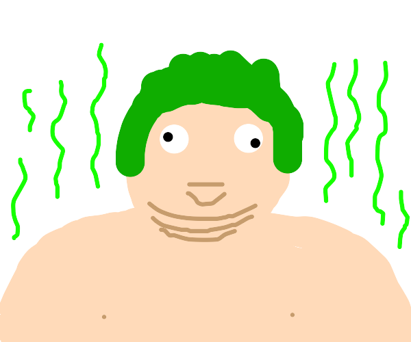 fat, stinky man with green hair