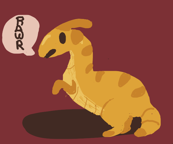 "Parasaurolophus says ""RAWR"""