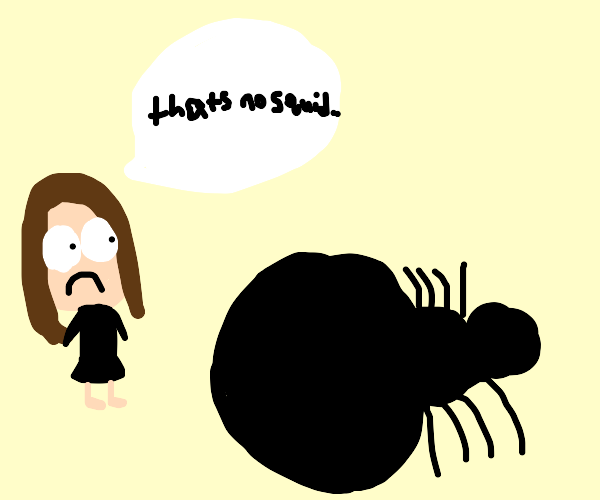 That's no giant squid! It's a giant SPIDER!