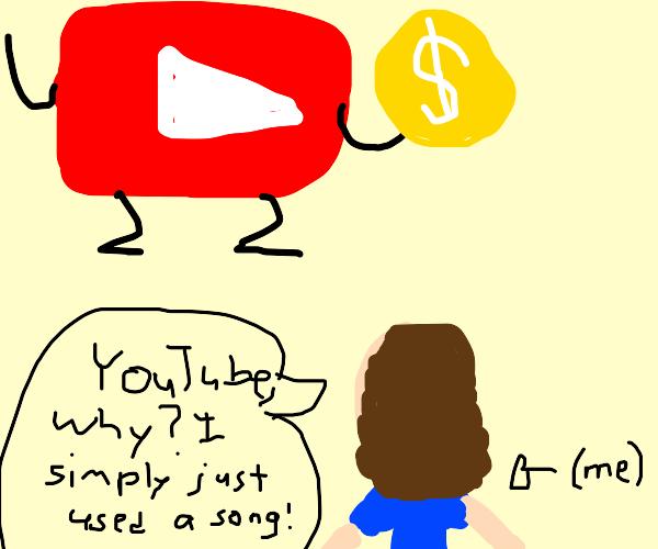 YouTube demonetizes you lol