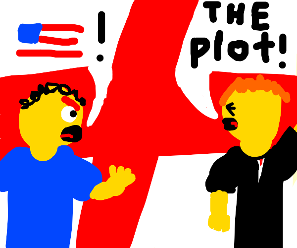 two men arguing over america and plot