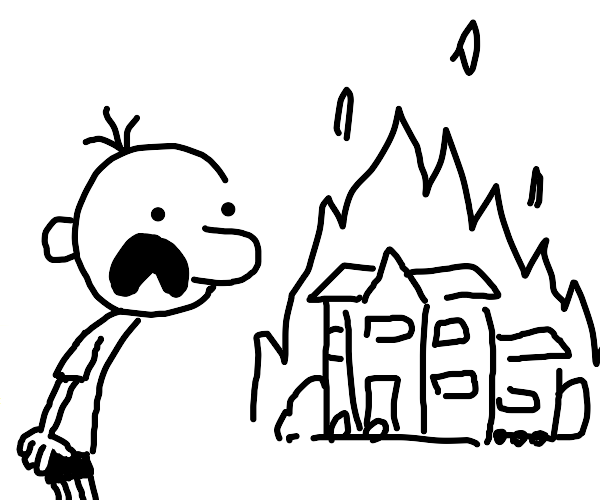 Greg Heffley's house is on fire