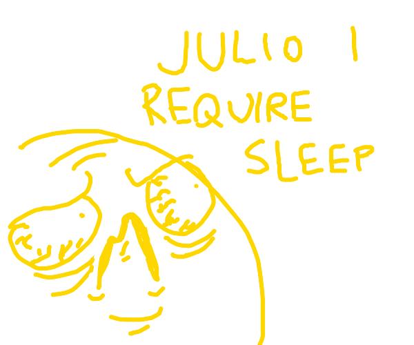 """""""I haven't slept in five days, Julio"""" emoji"""