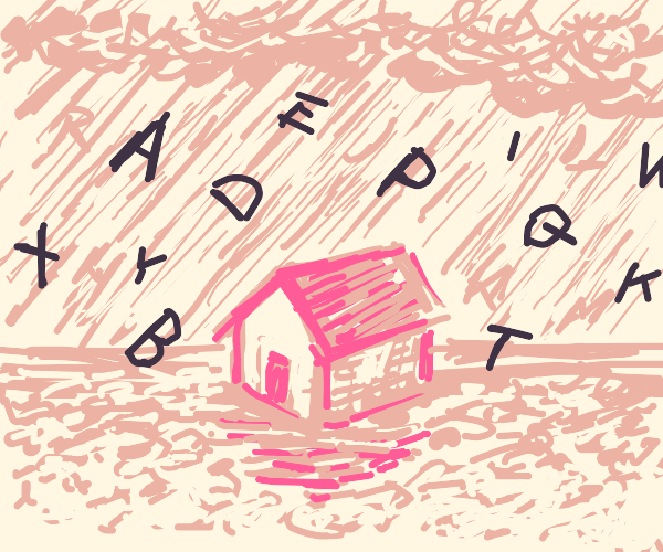 Raining letters at house