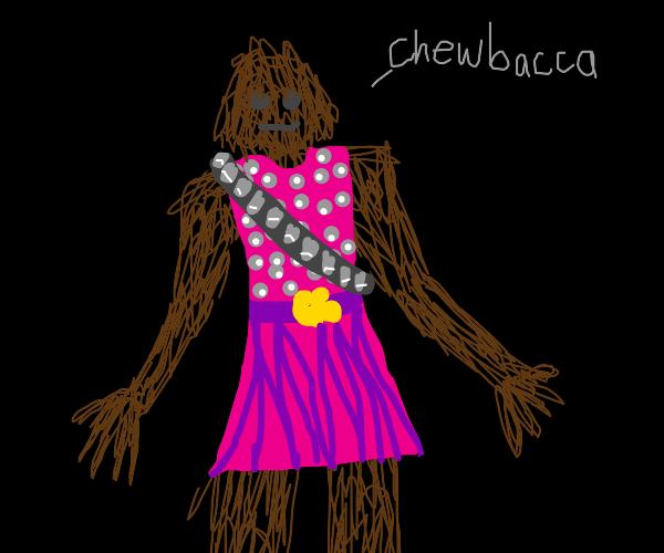 Chewbacca in a dress