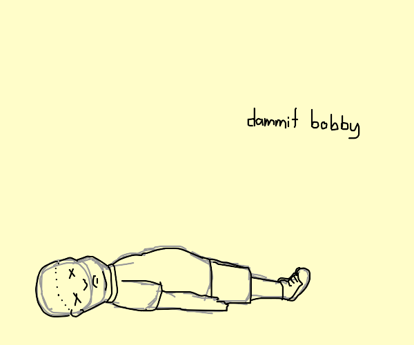 Bobby died