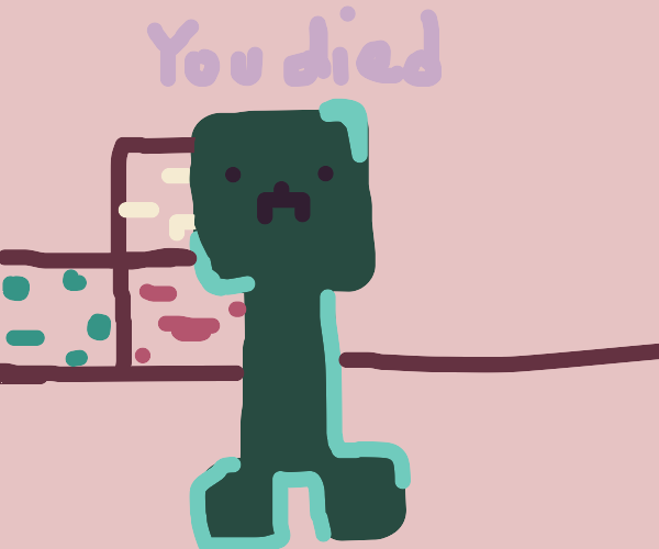 Dying in the mine with a creeper