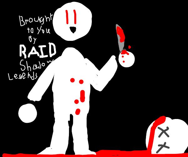 Murder Sponsored by RAID SHADOW LEGENDS tm