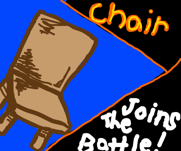 CHAIR joins the battle!